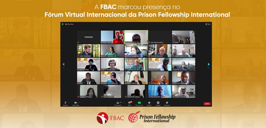 Equipe da FBAC participa de Fórum Virtual Internacional da Prison Fellowship International