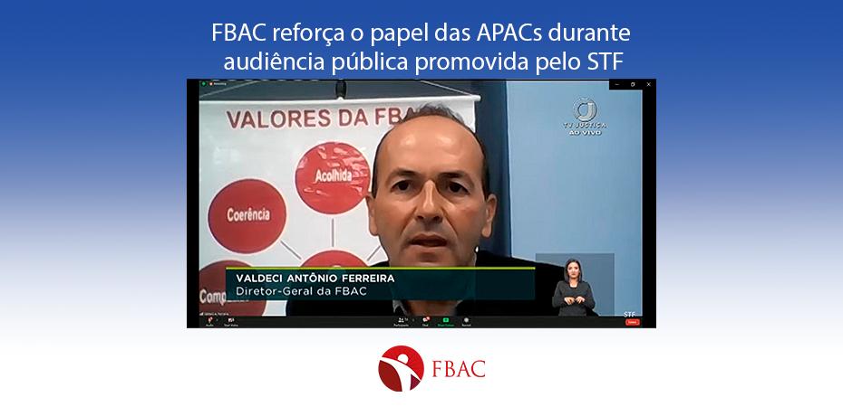 FBAC reforça o papel das APACs durante audiência pública promovida pelo STF