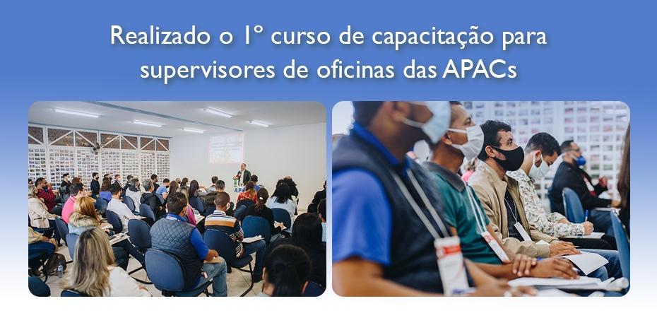 Realizado o 1º curso de capacitação para supervisores de oficinas das APACs