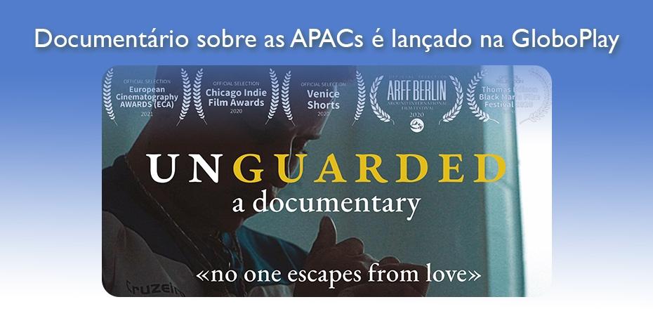 Documentário sobre as APACs é lançado na GloboPlay